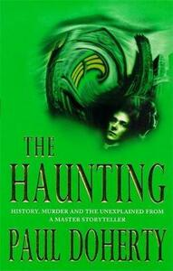 The Haunting: History, murder and the unexplained in a gripping Victorian mystery - Paul Doherty - cover