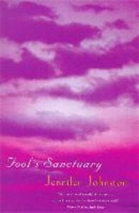 Fool's Sanctuary - Jennifer Johnston - cover