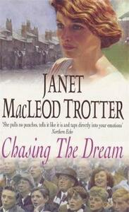 Chasing the Dream - Janet MacLeod Trotter - cover