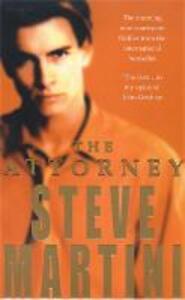 The Attorney - Steve Martini - cover