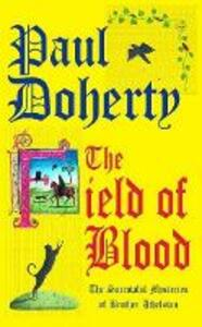 The Field of Blood - Paul Doherty - cover