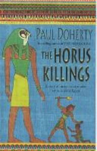 The Horus Killings (Amerotke Mysteries, Book 2): A captivating murder mystery from Ancient Egypt - Paul Doherty - cover