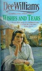 Wishes and Tears: A desperate search. A chance for happiness. - Dee Williams - cover
