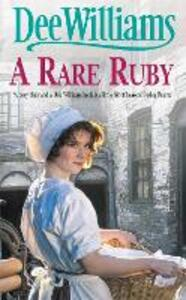 A Rare Ruby: A touching saga of the devastation of war - Dee Williams - cover