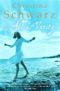 All Is Vanity - Christina Schwarz - cover