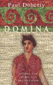Domina: Murder and intrigue in Ancient Rome - Paul Doherty - cover
