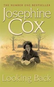 Looking Back: She must choose between love and duty... - Josephine Cox - cover