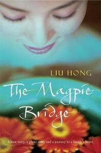 The Magpie Bridge - Liu Hong - cover