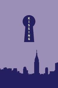 Kissing in Manhattan - David Schickler - cover
