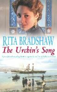 The Urchin's Song: Has she found the key to happiness? - Rita Bradshaw - cover