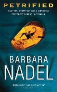 Petrified (Inspector Ikmen Mystery 6): An unputdownable murder mystery with an ingenious plot - Barbara Nadel - cover