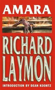 Amara: A chilling and riveting horror novel - Richard Laymon - cover