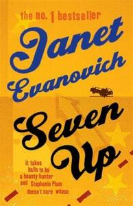 Seven Up: The One With The Mud Wrestling: A fast-paced and hilarious mystery - Janet Evanovich - cover