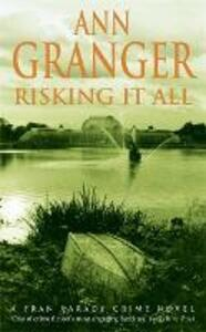 Risking It All (Fran Varady 4): A sparky mystery of murder and revelations - Ann Granger - cover
