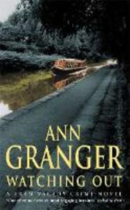 Watching Out (Fran Varady 5): A gripping London crime mystery - Ann Granger - cover