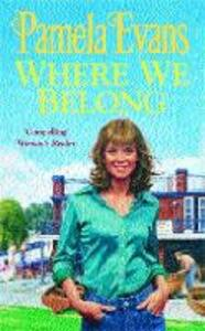 Where We Belong: A moving saga of the search for hope against the odds - Pamela Evans - cover