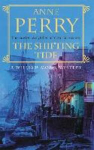 The Shifting Tide (William Monk Mystery, Book 14): A gripping Victorian mystery from London's East End - Anne Perry - cover