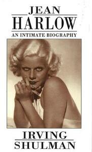 Jean Harlow: An Intimate Biography - Irving Shulman - cover
