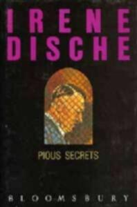 Pious Secrets - Irene Dische - cover