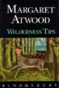 Wilderness Tips - Margaret Atwood - cover