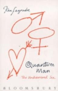 Quantum Man: The Undiscovered Sex - Ken Fegradoe - cover