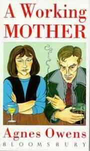 A Working Mother - Agnes Owens - cover