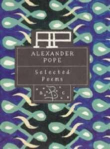 Alexander Pope: Selected Poems - Alexander Pope - cover