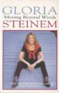 Moving Beyond Words - Gloria Steinem - cover