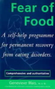 Fear of Food: A Self-Help Programme for Permanent Recovery from Eating Disorders - Genevieve Blais - cover