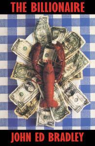 The Billionaire - John Ed Bradley - cover