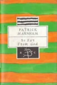 So Far from God: Journey to Central America - Patrick Marnham - cover