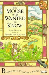 The Mouse Who Wanted to Know - Anne Merrick - cover