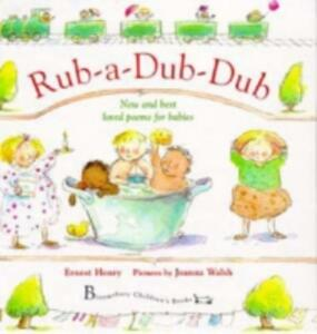 Rub-a-dub-dub: New and Best Loved Poems for Babies - Ernest Henry - cover