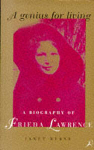 A Genius for Living: A Biography of Frieda Lawrence - Janet Byrne - cover