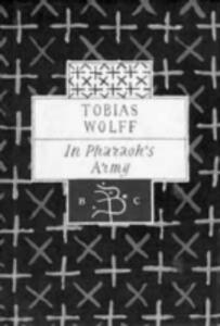In Pharaoh's Army: Memories of a Lost War - Tobias Wolff - cover