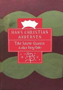 """""""The Snow Queen and Other Fairy Tales - Hans Christian Andersen - cover"""