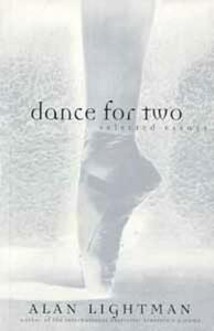 Dance for Two: Selected Essays - Alan P. Lightman - cover
