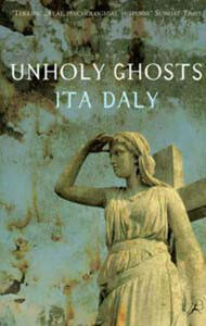 Unholy Ghosts - Ita Daly - cover