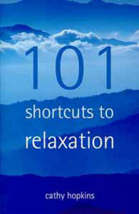 101 Short Cuts to Relaxation - Cathy Hopkins - cover