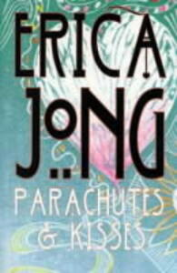 Parachutes and Kisses - Erica Jong - cover