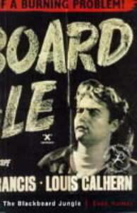 The Blackboard Jungle: NFT/BFI Film Classics - Evan Hunter - cover