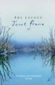 The Lagoon: A Collection of Short Stories - Janet Frame - cover