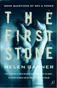 The First Stone: Some Questions of Sex and Power - Helen Garner - cover