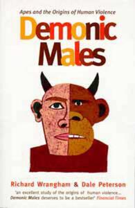 Demonic Males - Richard Wrangham,Dale Peterson - cover