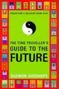 The Time Traveller's Guide to the Future - Daemon Goodhope - cover