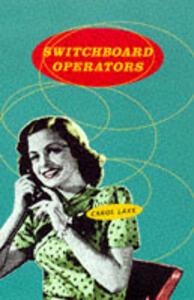 Switchboard Operators - Carol Lake - cover