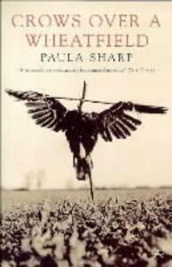 Crows Over a Wheatfield - Paula Sharp - cover