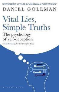 Vital Lies, Simple Truths: The Psychology of Self-deception - Daniel Goleman - cover