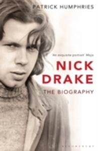 Nick Drake: The Biography - Patrick Humphries - cover