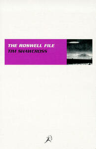 The Roswell File - Tim Shawcross - cover